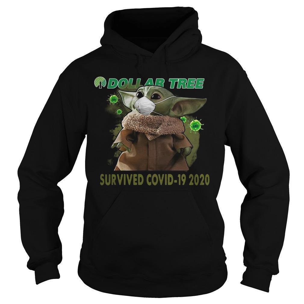 Baby Yoda Dollar Tree Survived Covid 19 2020 T Hoodie