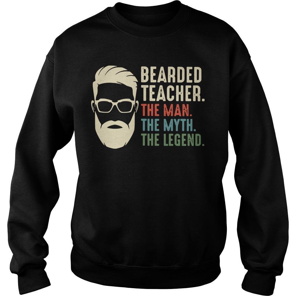 Bearded Teacher The Man The Myth The Legend Sweater