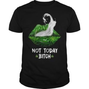 Cannabis Lips Smoke Not Today Bitch Shirt