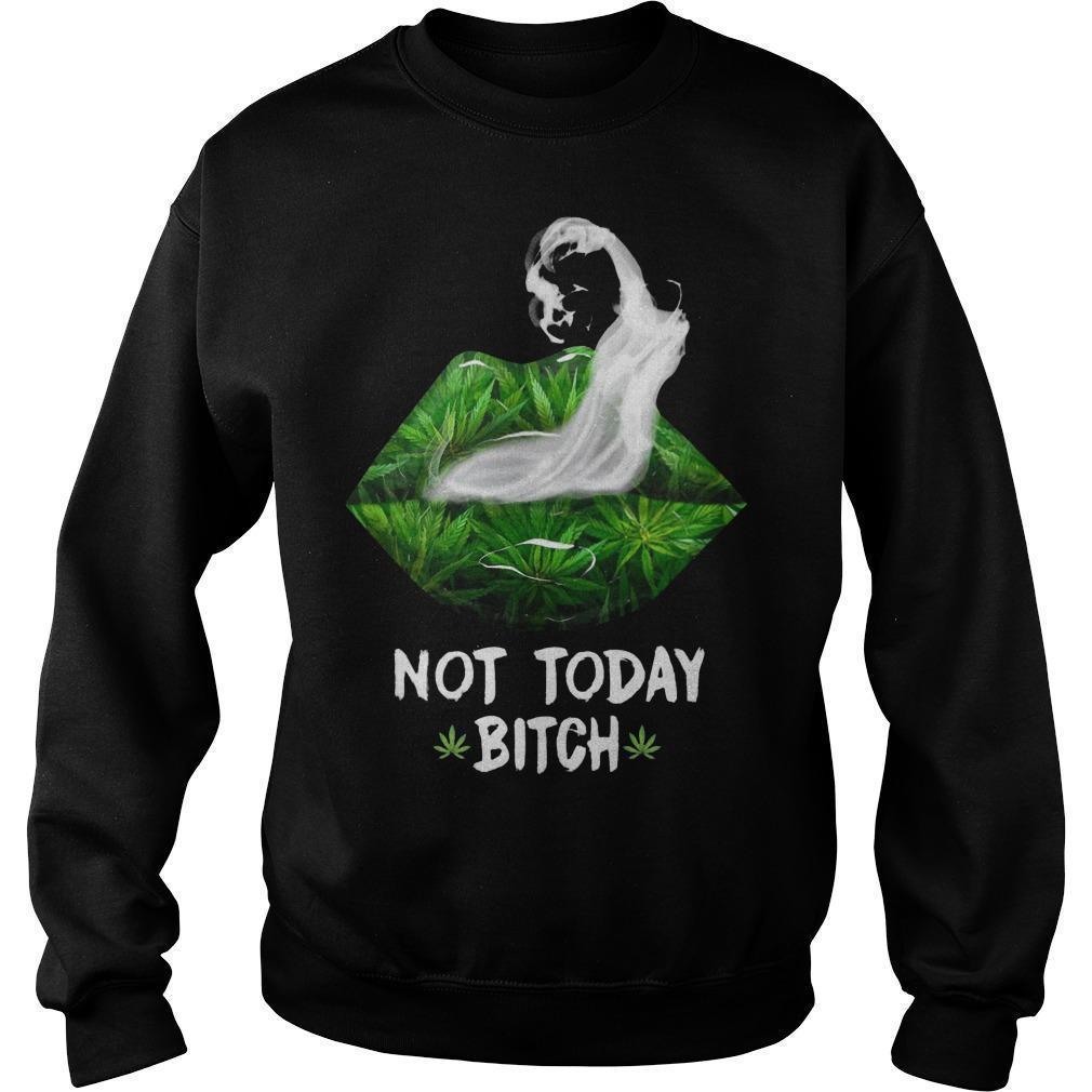 Cannabis Lips Smoke Not Today Bitch Sweater