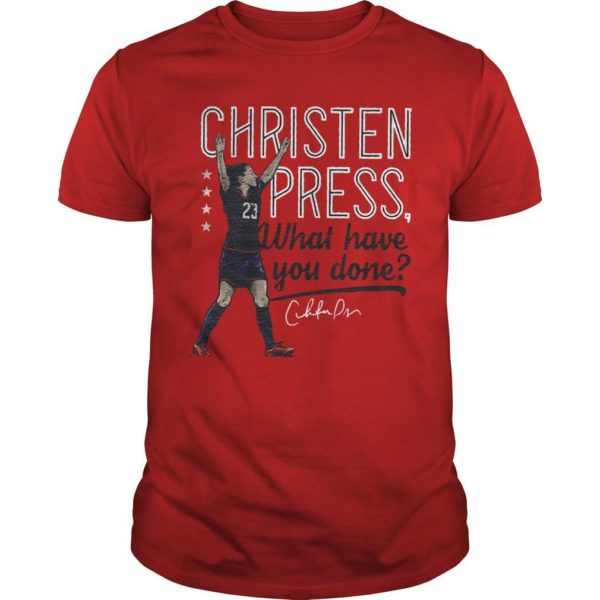 Christen Press What Have You Done Shirt