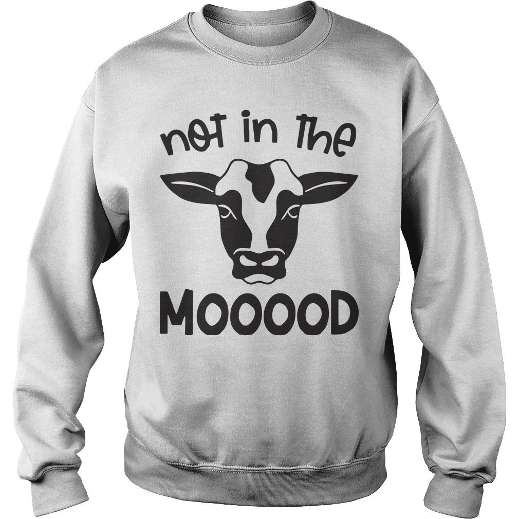 Cow Not In The Mooood Sweater