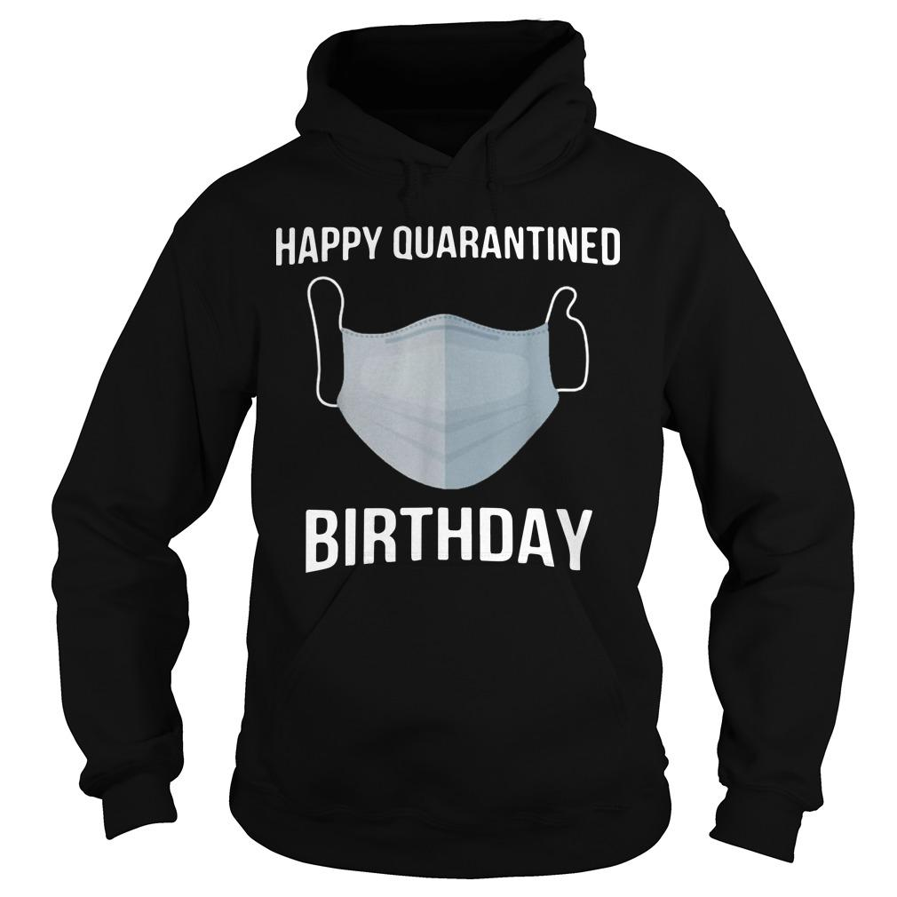 Face Mask Happy Quarantined Birthday Hoodie