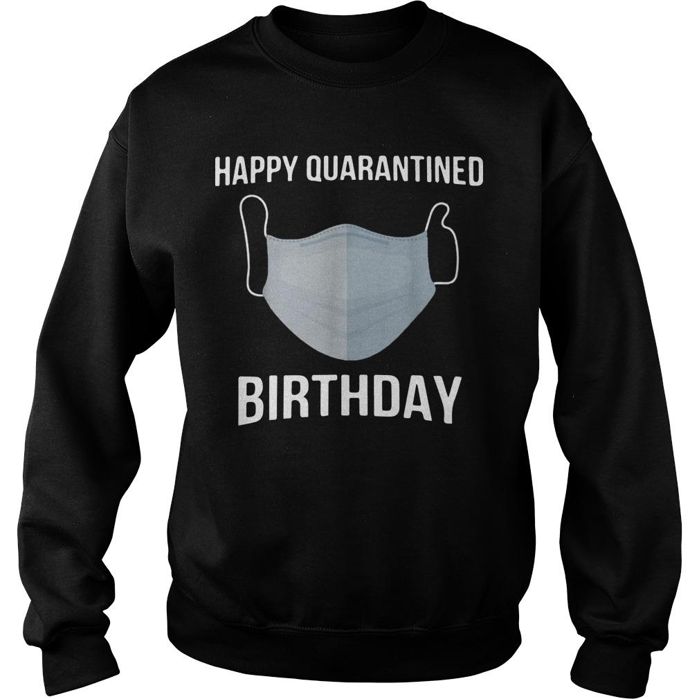 Face Mask Happy Quarantined Birthday Sweater