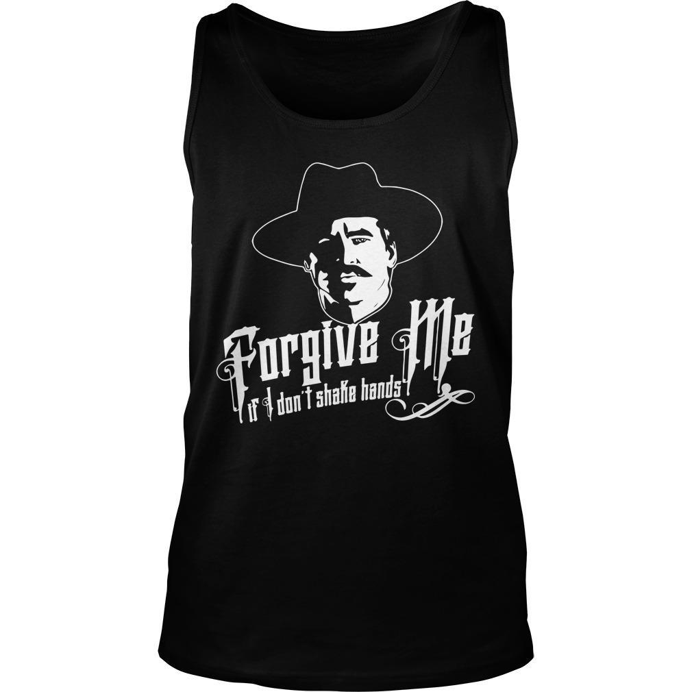 Forgive Me I If I Don't Shake Hands Tank Top