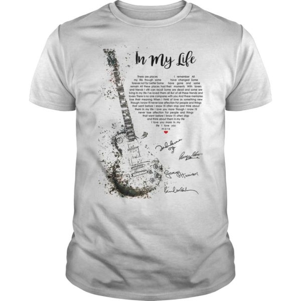 Guitar In My Life There Are Places I Remember I Love You More Shirt