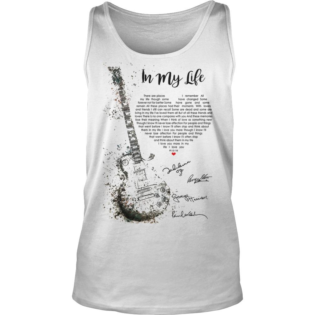 Guitar In My Life There Are Places I Remember I Love You More Tank Top