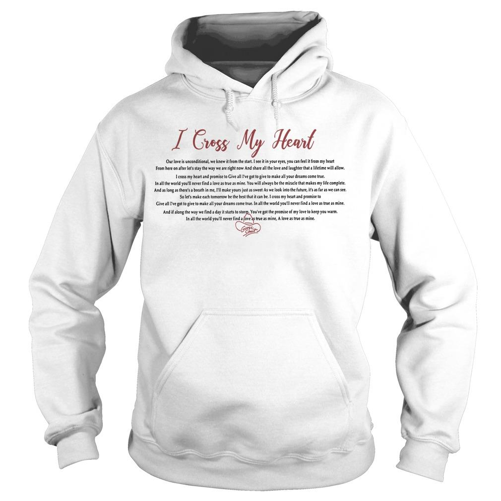 I Cross My Heart Our Love Is Unconditional Hoodie