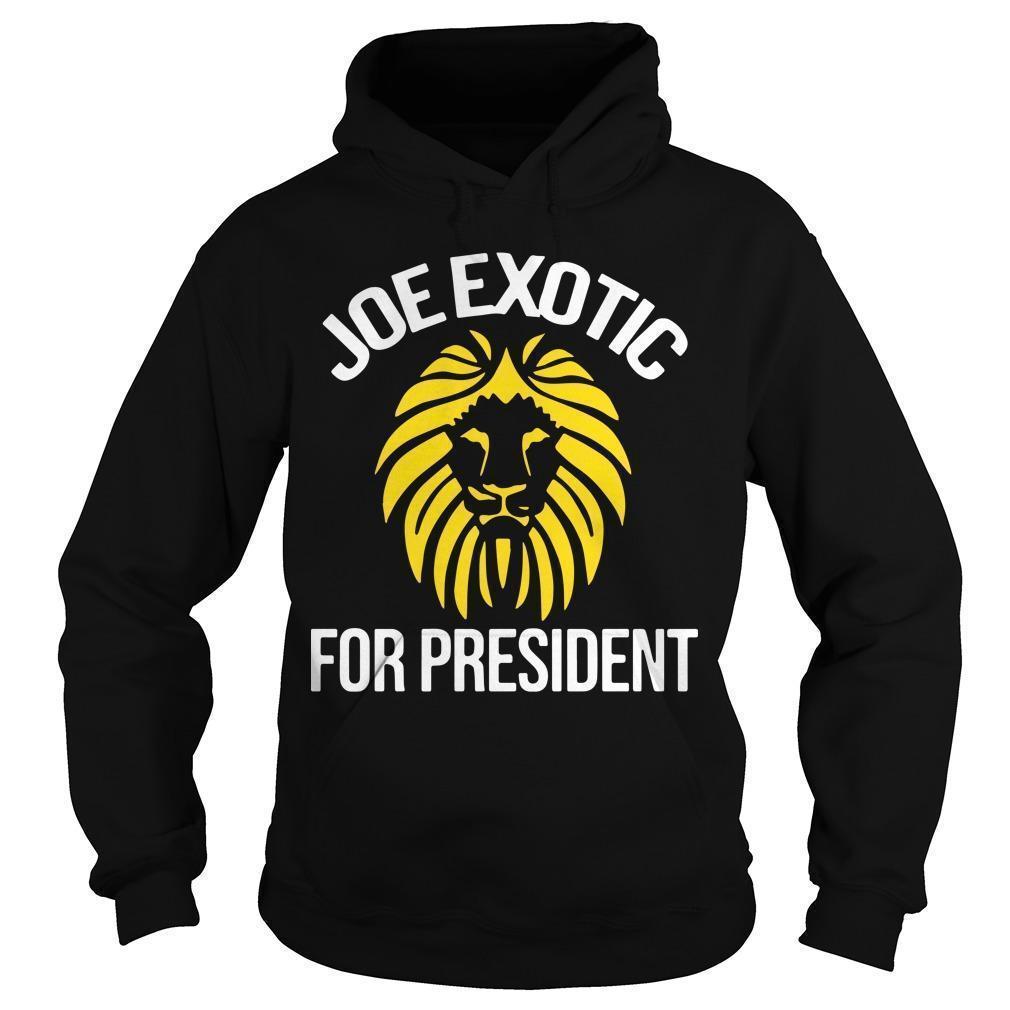 Joe Exotic For President Hoodie