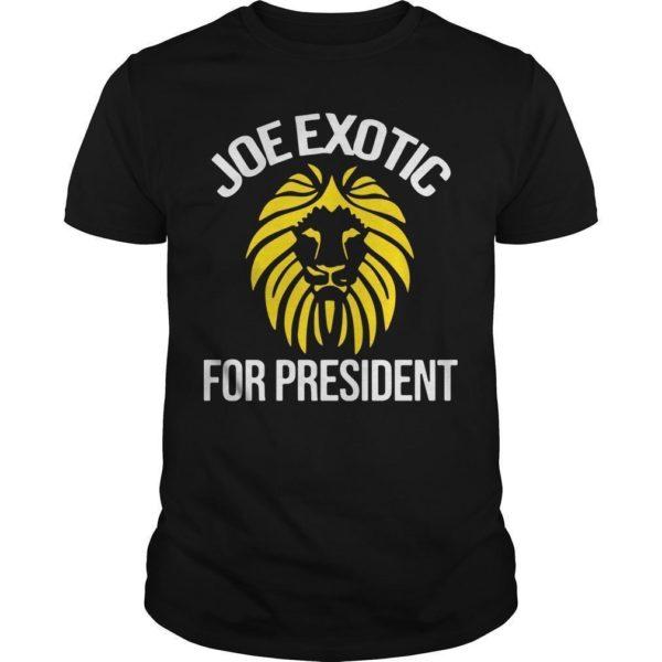 Joe Exotic For President Shirt