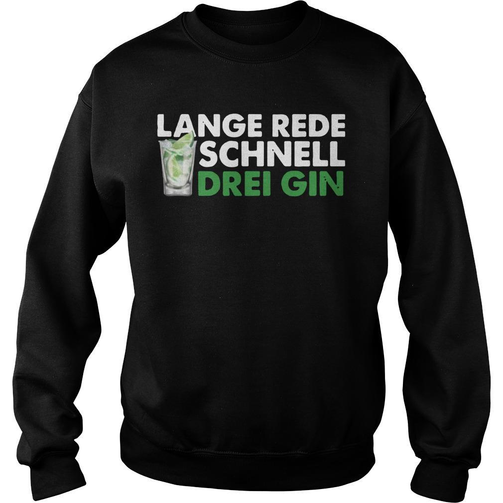 Lange Rede Schnell Drei Gin Sweater