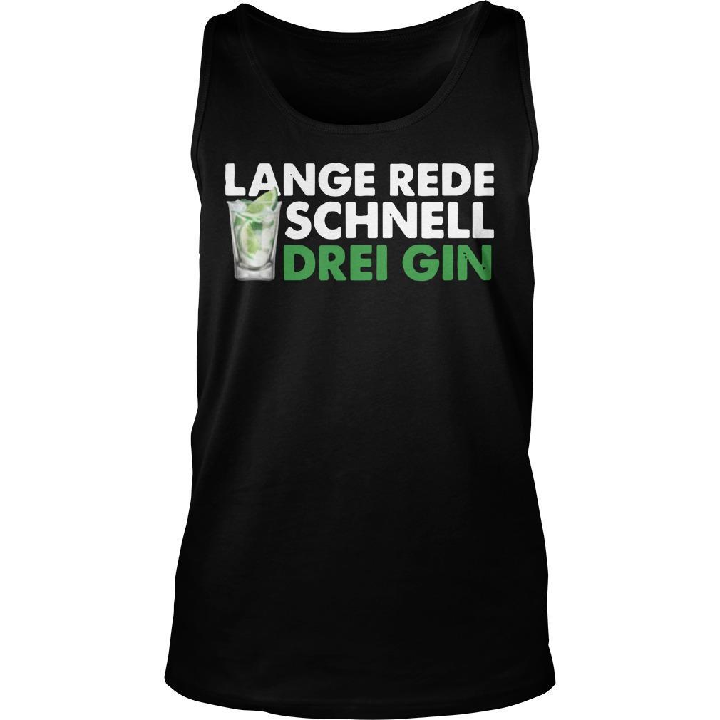 Lange Rede Schnell Drei Gin Tank Top