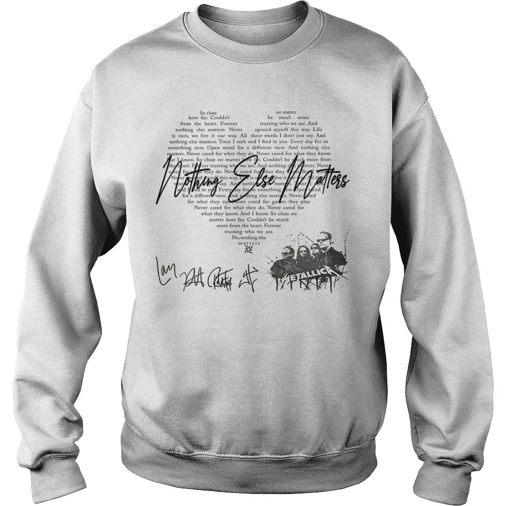 Metallica Nothing Else Matters So Close How Far Sweater