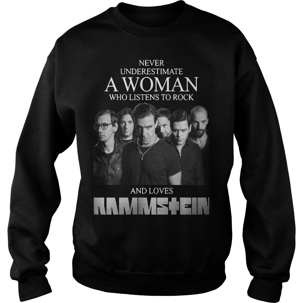 Never Underestimate A Woman Who Listens To Rock And Loves Ramstein Sweater
