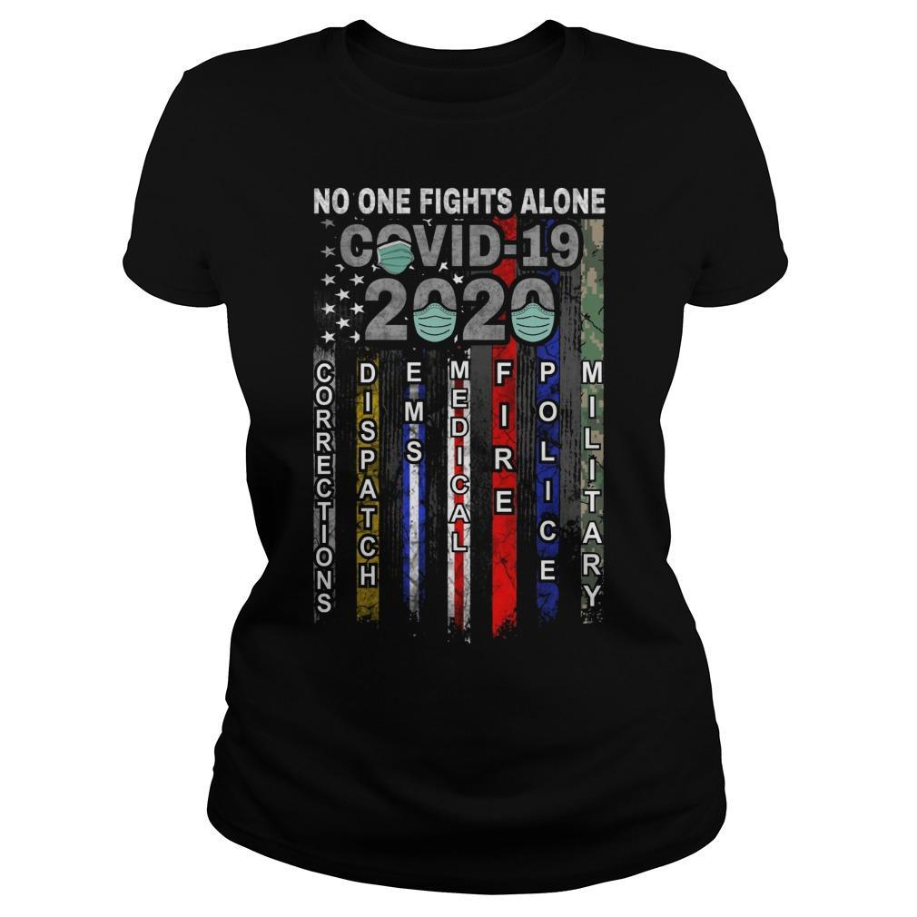 No One Fights Alone Covid 19 2020 Longsleeve
