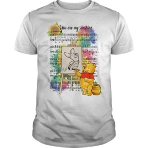 Pooh And Piglet You Are My Sunshine Music Shirt