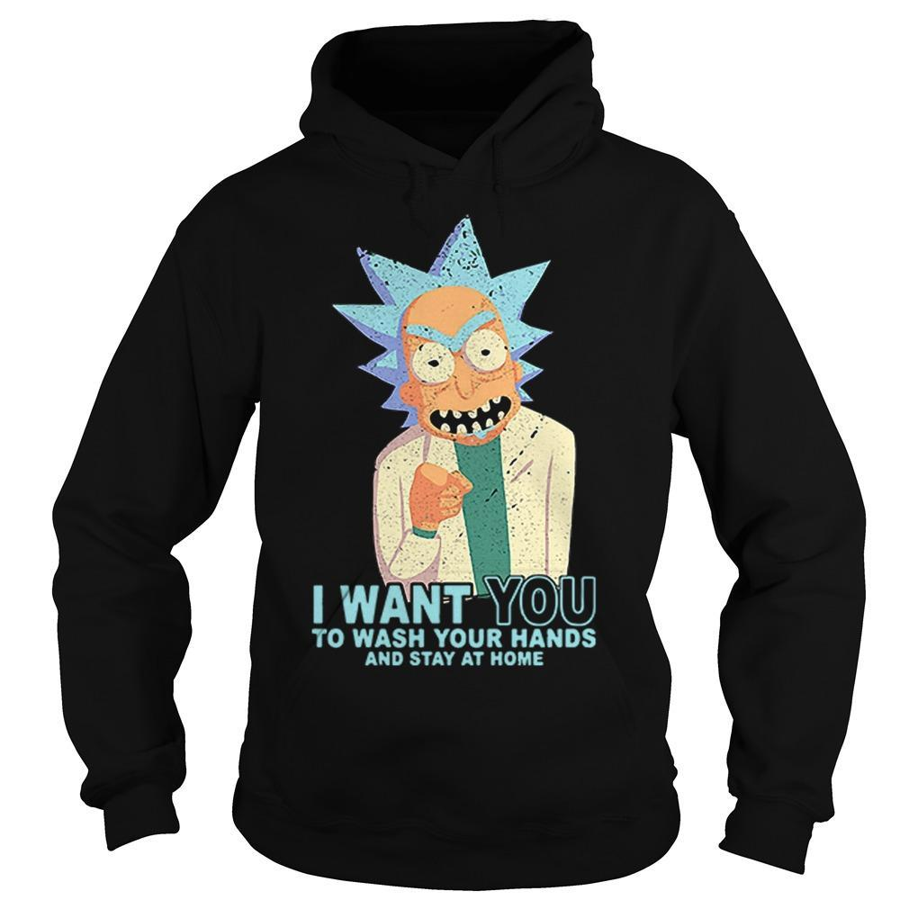 Rick Sanchez I Want You To Wash Your Hands And Stay At Home Hoodie
