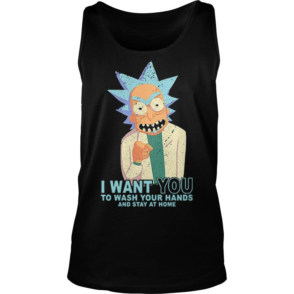 Rick Sanchez I Want You To Wash Your Hands And Stay At Home Tank Top