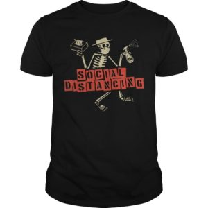 Skellington Social Distancing Shirt