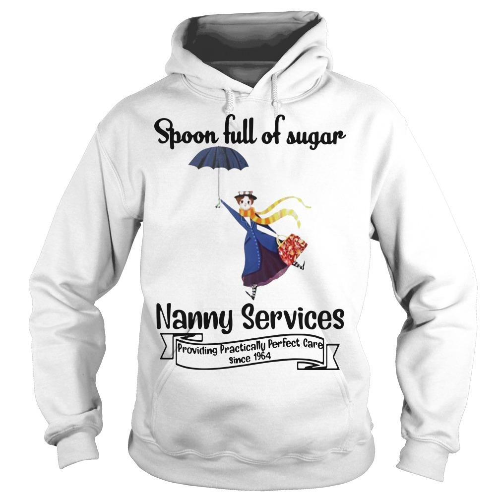 Spoon Full Of Sugar Nanny Services Providing Practically Perfect Care Since 1964 Hoodie