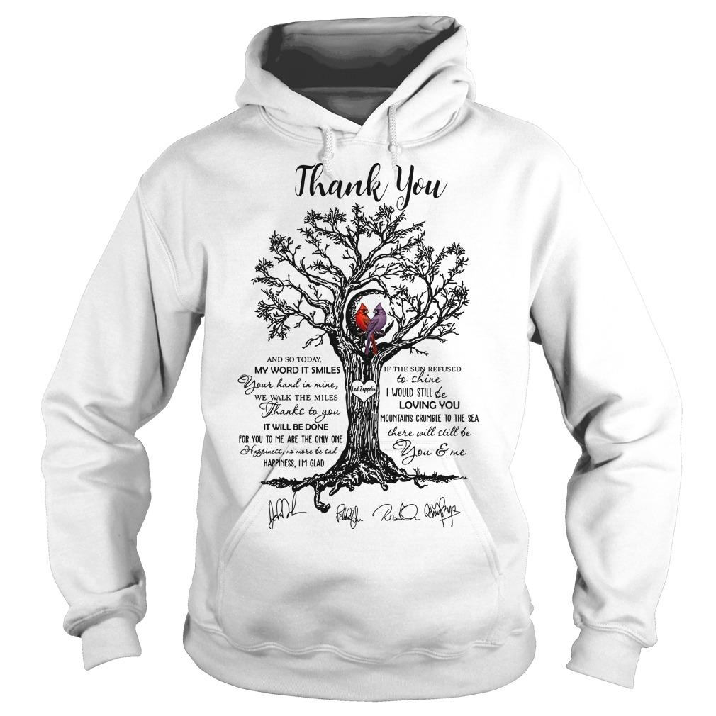 Thank You And So Today My Word It Smiles There Will Still Be You And Me Hoodie