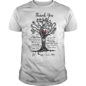 Thank You And So Today My Word It Smiles There Will Still Be You And Me Shirt