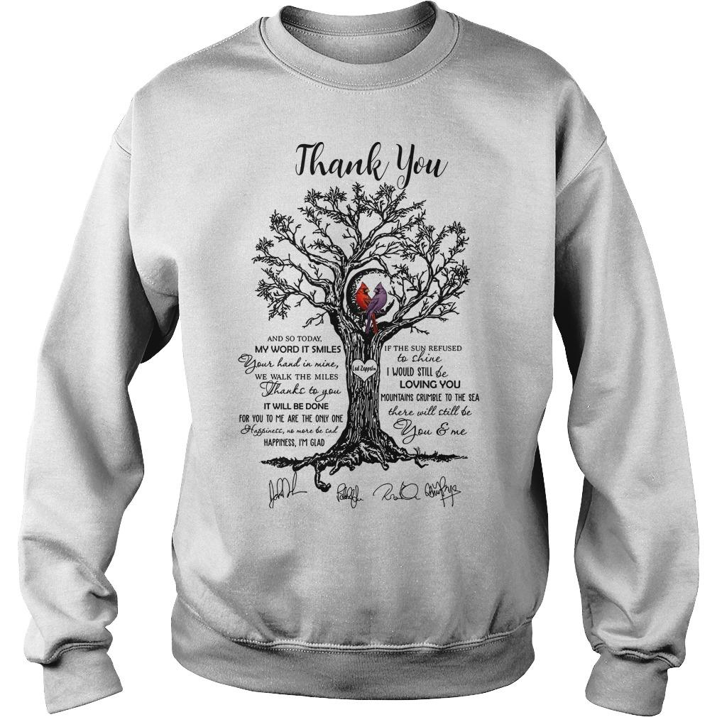 Thank You And So Today My Word It Smiles There Will Still Be You And Me Sweater
