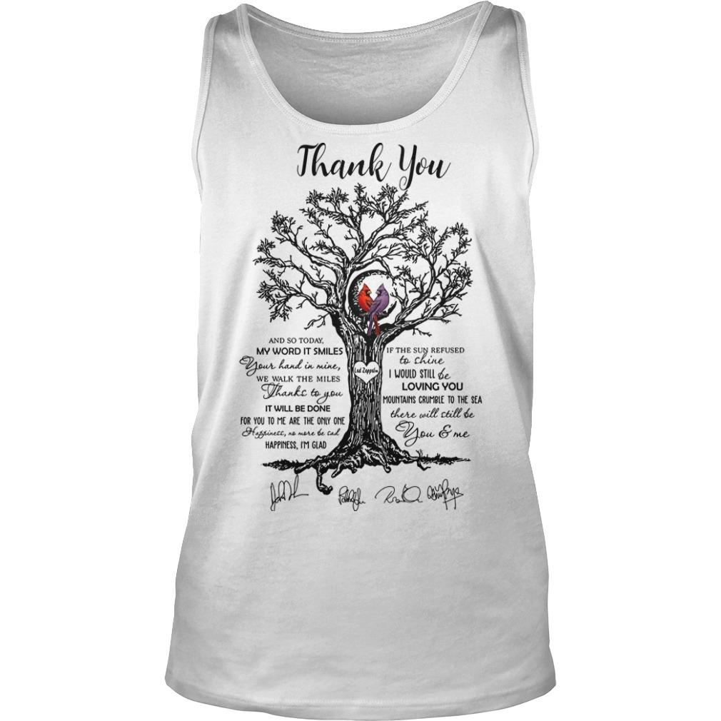 Thank You And So Today My Word It Smiles There Will Still Be You And Me Tank Top