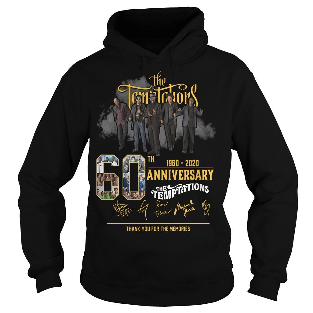 The Temptations 60th Anniversary 1960 2020 Thank You For The Memories Hoodie