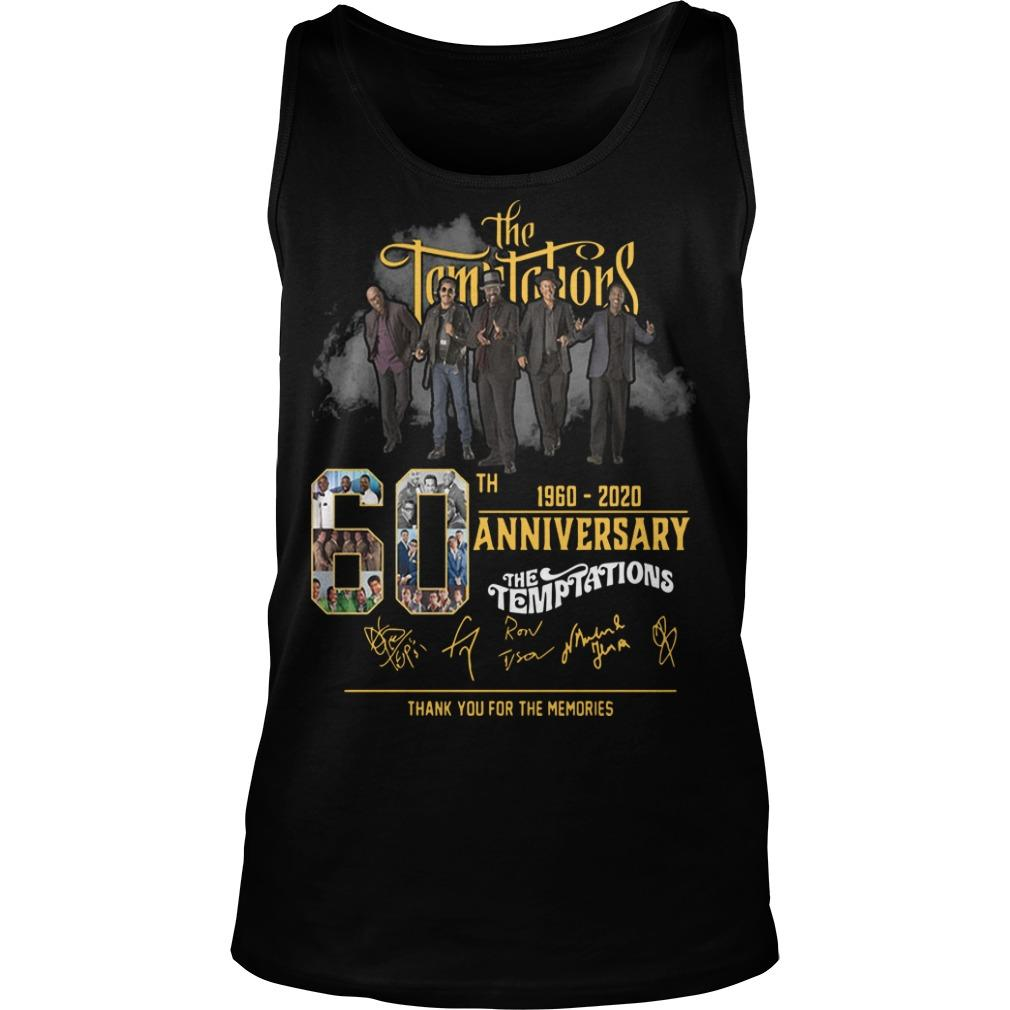The Temptations 60th Anniversary 1960 2020 Thank You For The Memories Tank Top