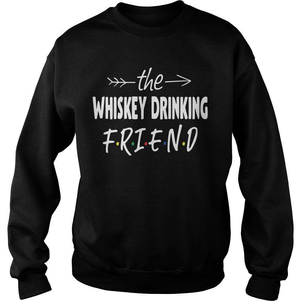The Whiskey Drinking Friend Sweater