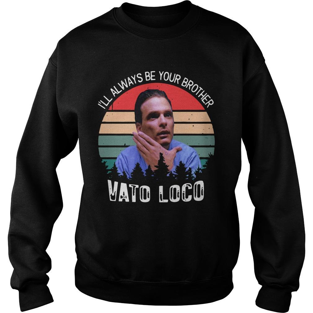 Vintage I'll Always Be Your Brother Vato Loco Sweater