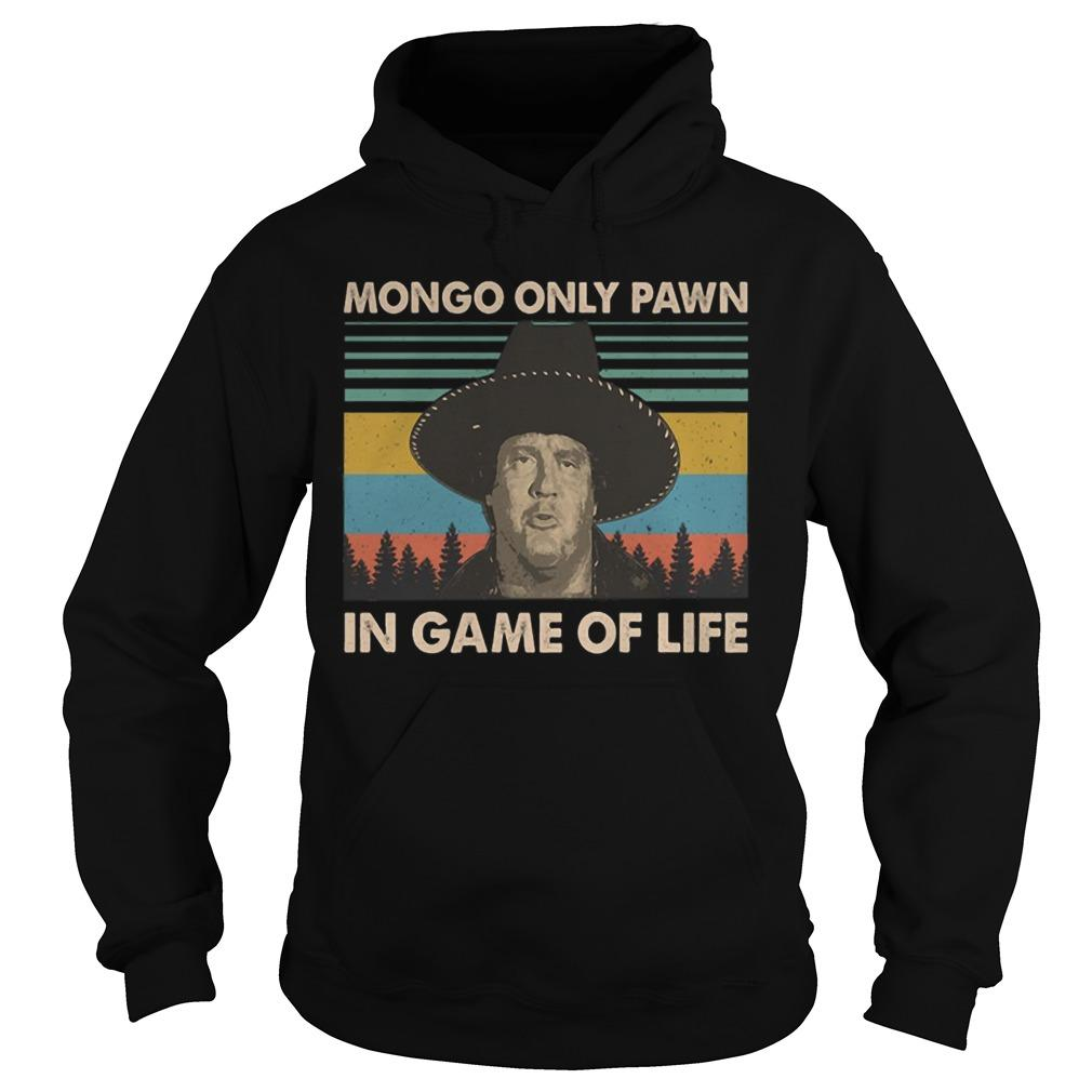 Vintage Mongo Only Pawn In Game Of Life Hoodie