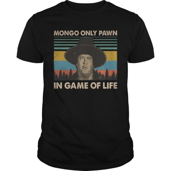 Vintage Mongo Only Pawn In Game Of Life Shirt