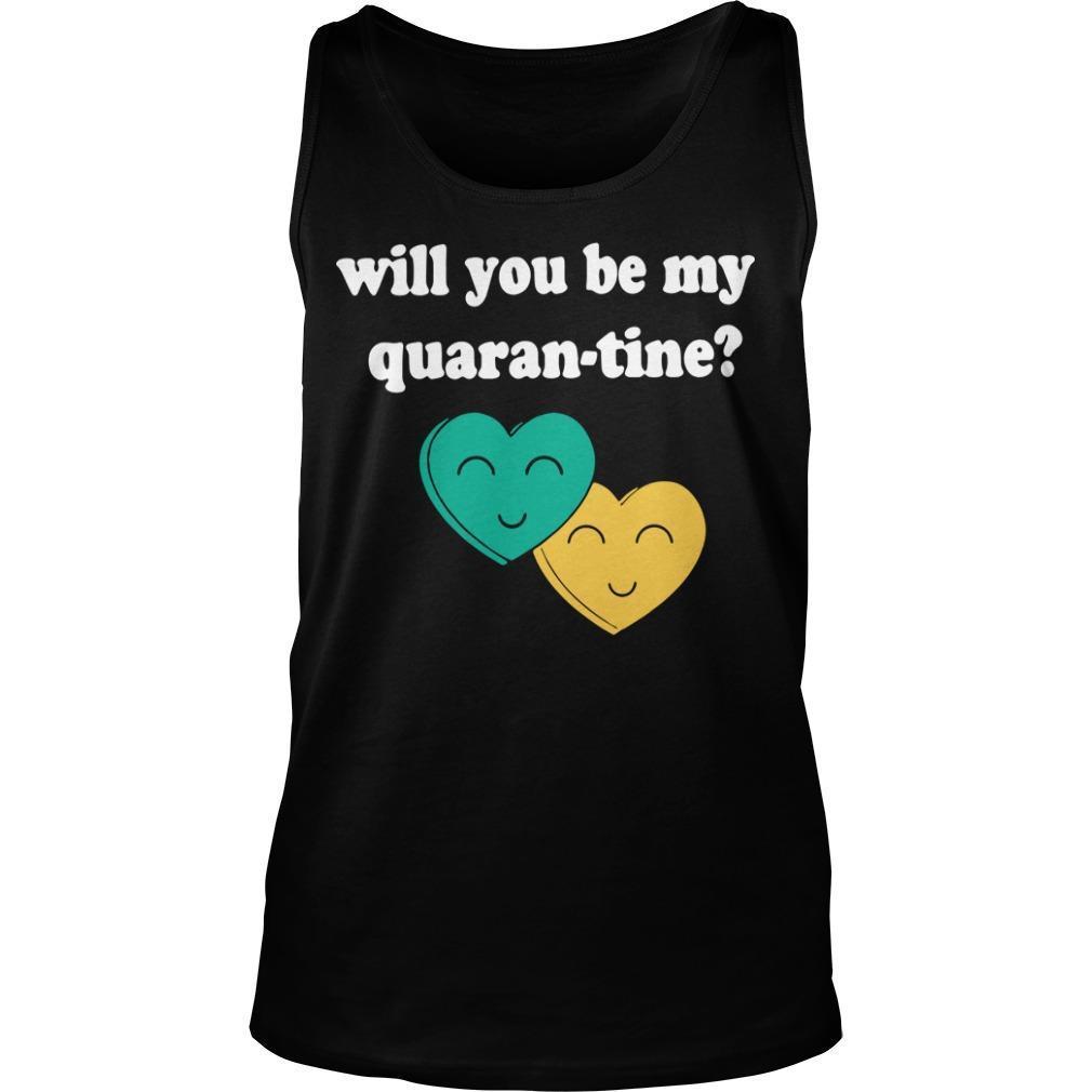 Will You Be My Quarantine Tank Top