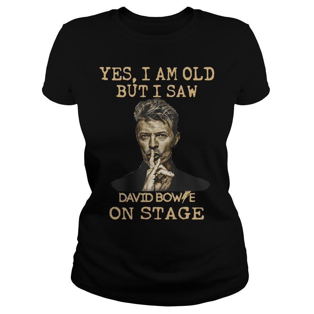 Yes I Am Old But I Saw David Bowie On Stage Longsleeve