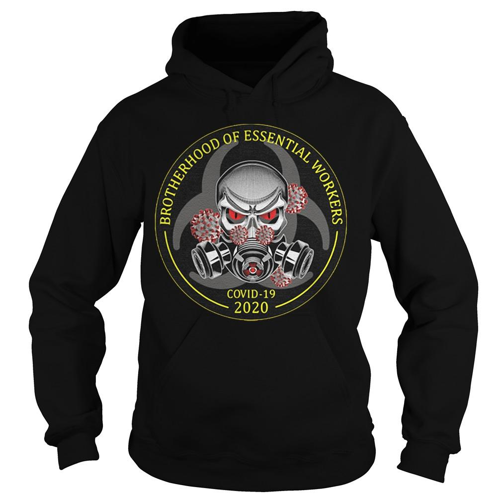 Brotherhood Of Essential Workers Covid 19 2020 Hoodie