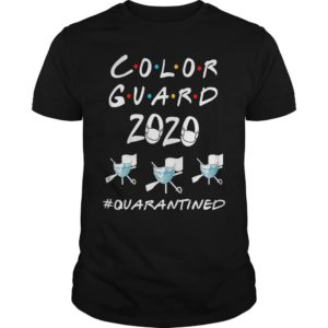 Color Guard 2020 #quarantined Shirt