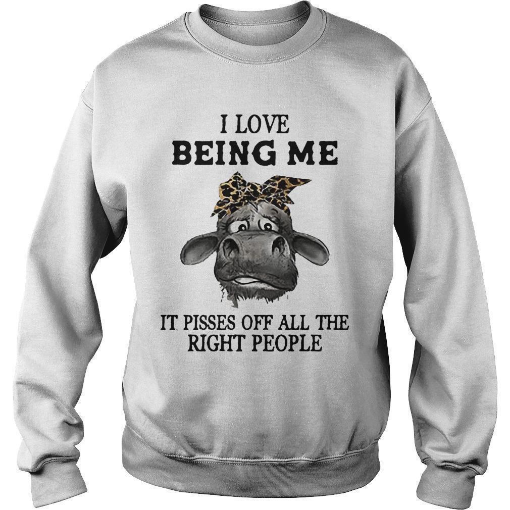 Cow I Love Being Me It Pisses Off All The Right People Sweater