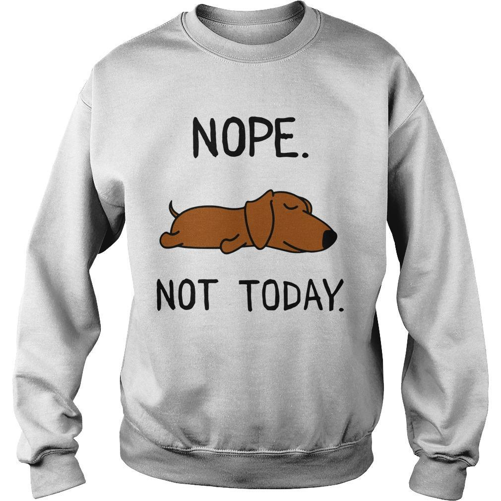 Dachshund Nope Not Today Sweater