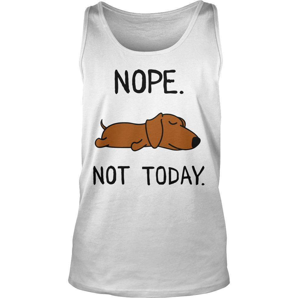 Dachshund Nope Not Today Tank Top