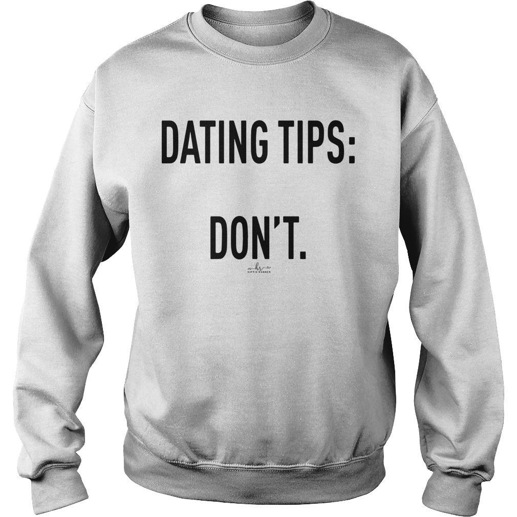 Dating Tips Don't Sweater
