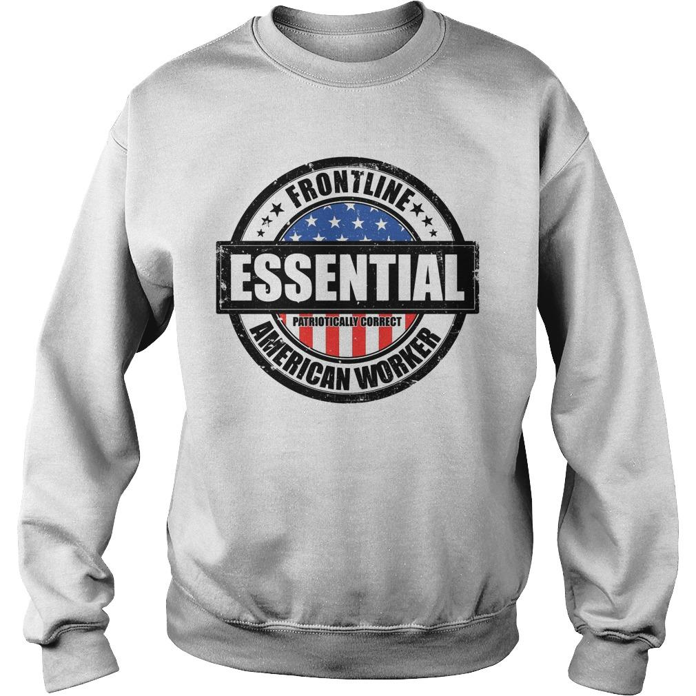 Frontline Essential Patriotically Correct American Worker Sweater
