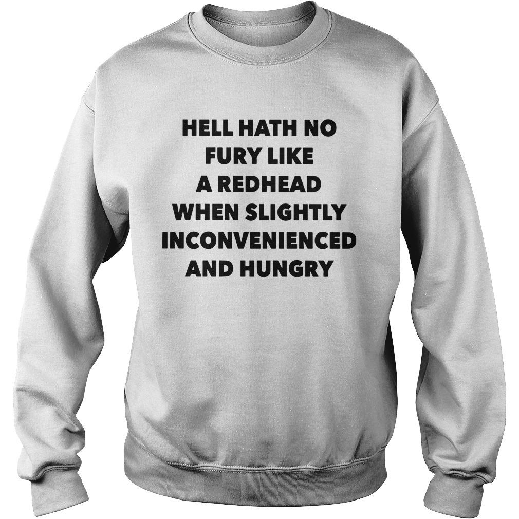 Hell Hath No Fury Like A Redhead When Slightly Inconvenienced And Hungry Sweater