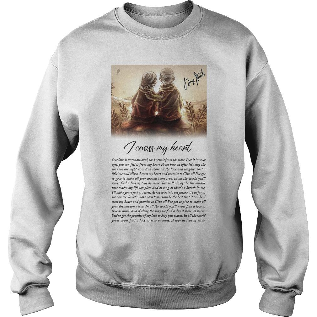 I Cross My Heart Our Love Is Unconditional We Knew It From The Start Sweater