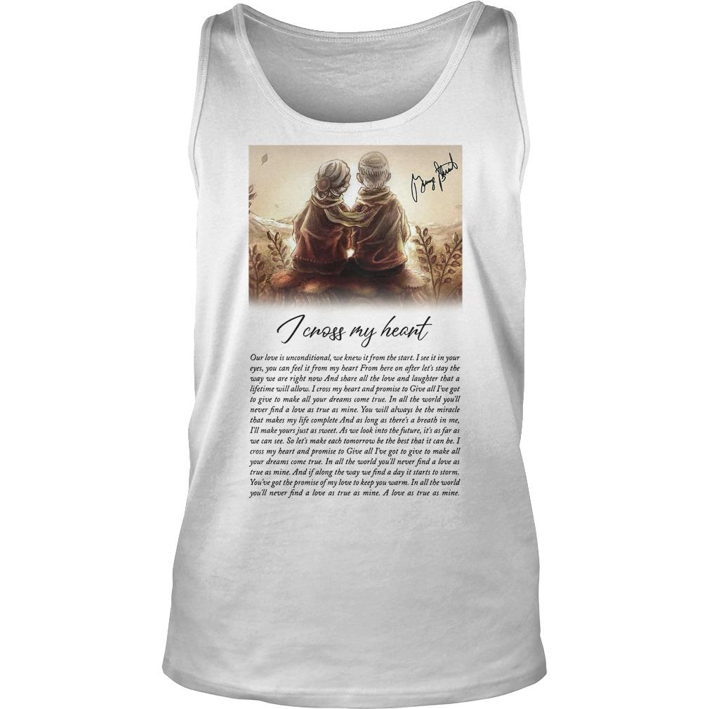 I Cross My Heart Our Love Is Unconditional We Knew It From The Start Tank Top