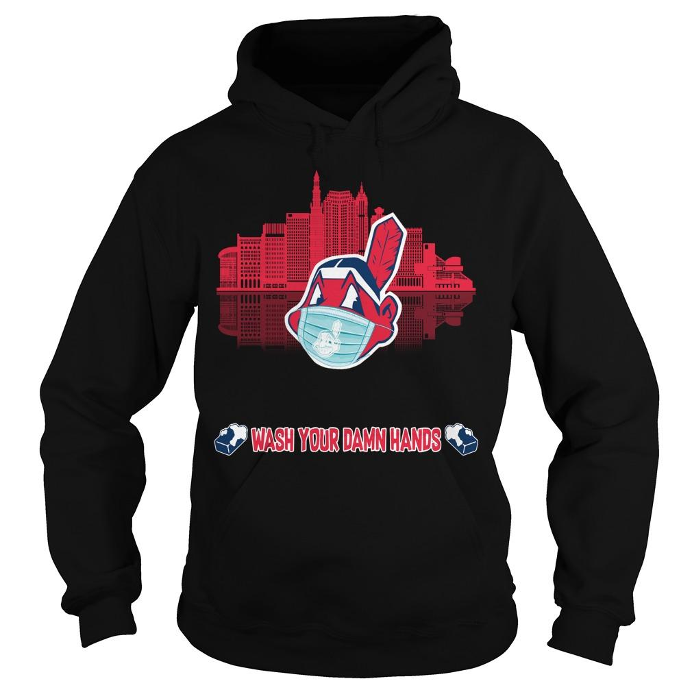 Indian Clevelands Mask Wash Your Damn Hands Hoodie