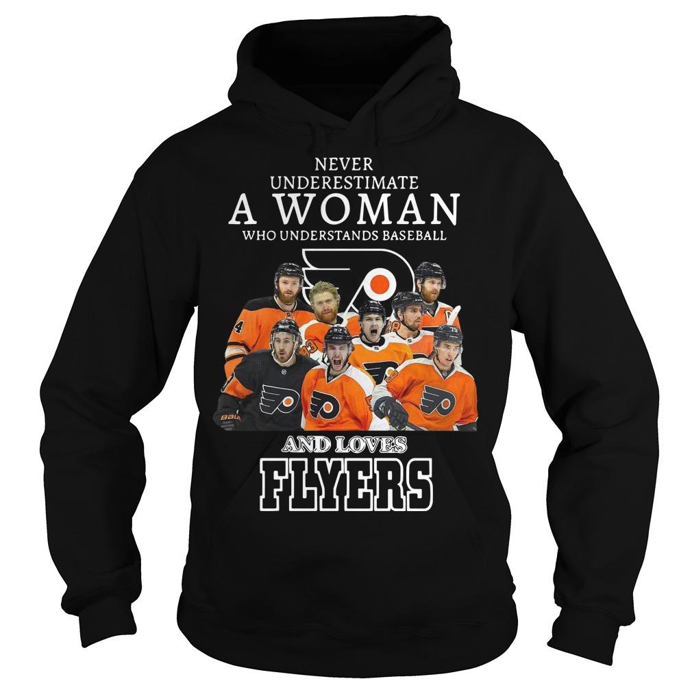 Never Underestimate A Woman Who Understands Baseball And Loves Flyers Hoodie