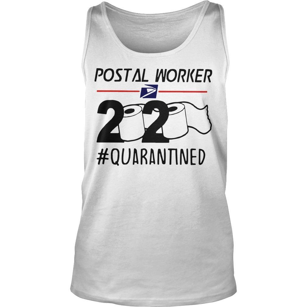 Postal Worker #notquarantined Tank Top