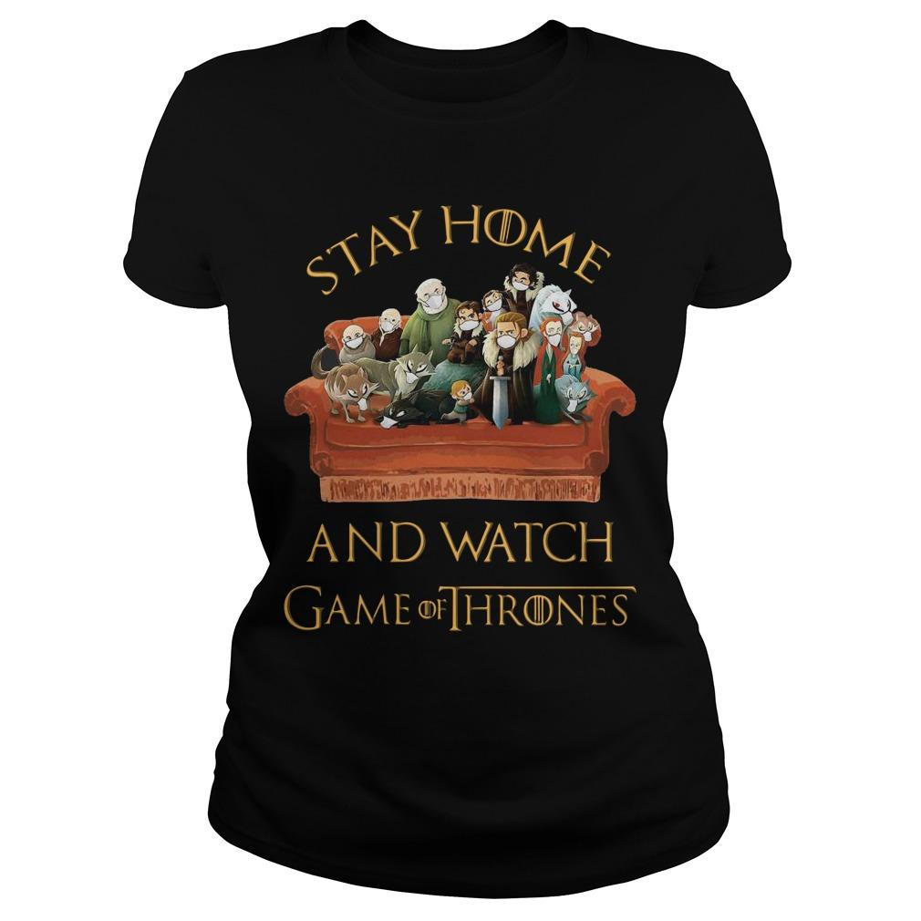Stay Home And Watch Game Of Thrones Longsleeve